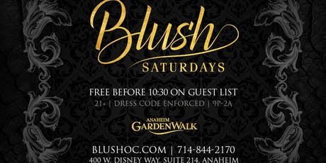 Blush Saturdays at Blush Free Guestlist - 6/29/2019 tickets