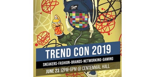 Trend Con London's Official Sneaker, Fashion, Gaming, Brand & Networking Convention