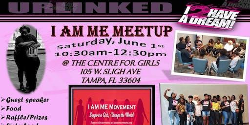I AM ME Meetup