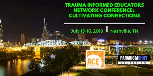 Trauma Informed Educators Network Conference