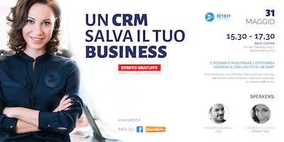 Un CRM salva il tuo business