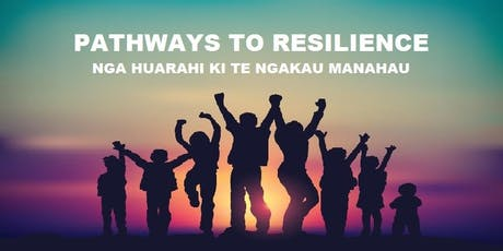 Pathways To Resilience - Annual Family Harm &  Domestic Violence Conference tickets