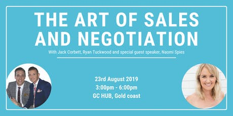 The Art of Sales & Negotiation With Guest Speaker Naomi Spies in assoc.with LIVIN tickets