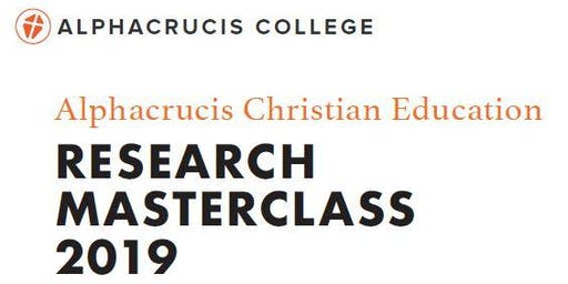 Alphacrucis Education Research Masterclass 2019