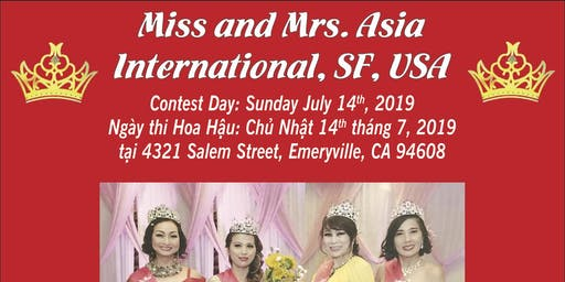 7th Annual Miss & Mrs. Asia International S.F. U.S.A Pageant