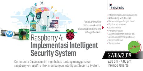 Raspberry 4: Implementasi Intelligent Security System tickets