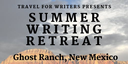 Travel For Writers: Ghost Ranch, NM