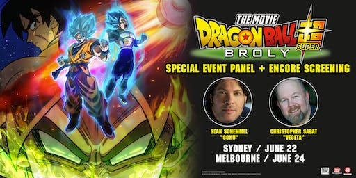 SYDNEY Dragon Ball Super: Broly - Special Event Panel + Encore Screening