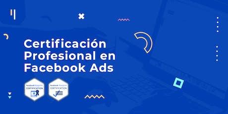 Adiestramiento para la Certificación Profesional en Facebook Ads (Agosto 2019) tickets