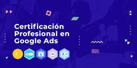 Adiestramiento para la Certificación Profesional en Google Ads (Agosto 2019) tickets