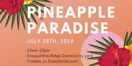 Pineapple Paradise https://www.eventbrite.com/support tickets