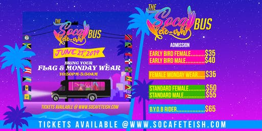 SOCA FETE-ISH BUS  - MONDAY WEAR
