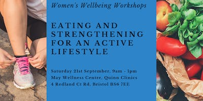Women's Wellbeing - Eating and Strengthening for an Active Lifestyle