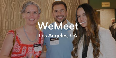 WeMeet Los Angeles Networking & Happy Hour tickets