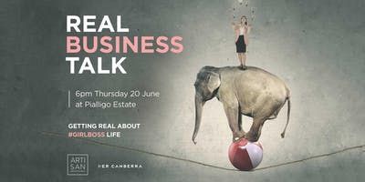 Real Business Talk: getting real about #girlboss life