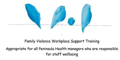 Peninsula Health - Family Violence Training for Managers