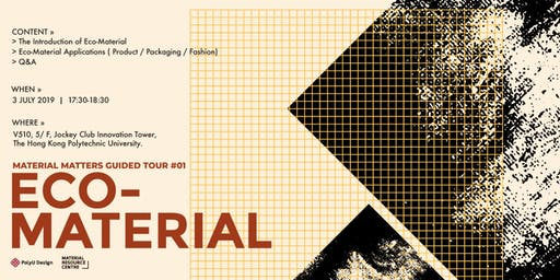 Material Matters Guided Tour #1: Eco Material