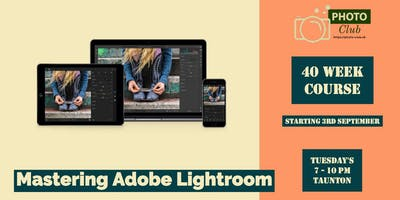 Mastering Adobe Lightroom – Taunton