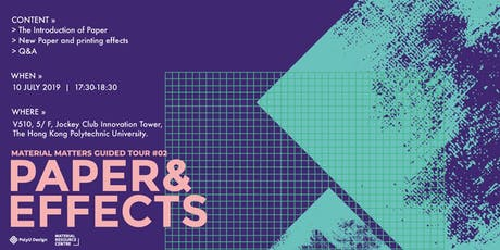Material Matters Guided Tour #2: Paper and Effects tickets