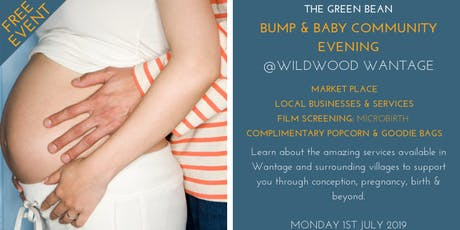 Green Bean Bump & Baby Community Evening tickets