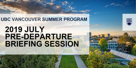 2019 Vancouver Summer Program July Pre-Departure Session (Hong Kong Island) tickets