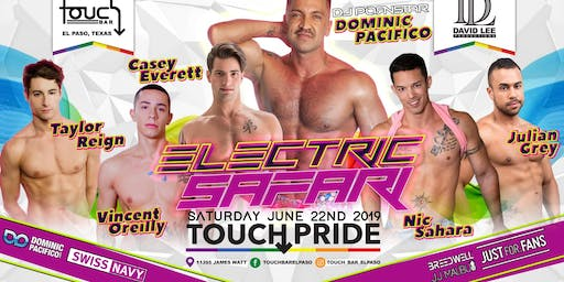 Electric Safari Circuit Party • Touch Pride • El Paso