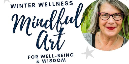 Winter Wellness: Mindful Art for Wellbeing & Wisdom - Aldinga Library