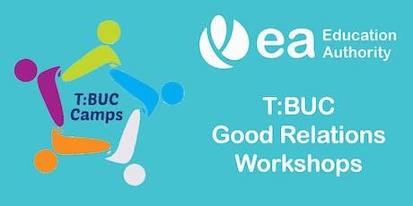 TBUC Good Relations Workshops tickets