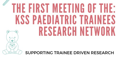 HEKSS PAEDIATRIC TRAINEES RESEARCH NETWORK