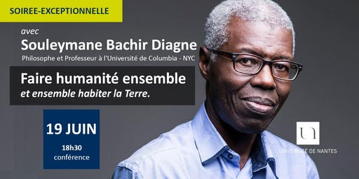 """Conférence de Souleymane Bachir Diagne: """"Faire humanité ensemble"""""""