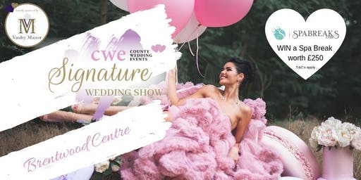 Brentwood Centre Signature Wedding Show