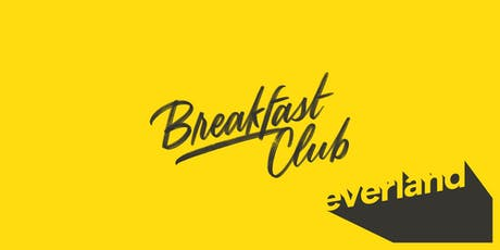 Breakfast Club - Designed Experiences tickets