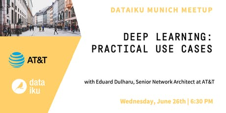 Deep Learning: Practical Use Cases tickets