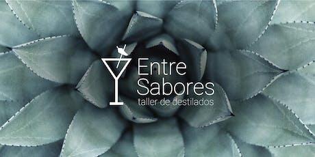 "Taller de Destilados Entre Sabores: ""Tequila"". entradas"