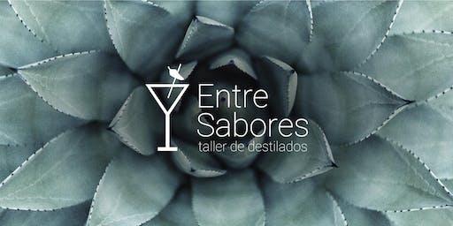 "Taller de Destilados Entre Sabores: ""Tequila""."
