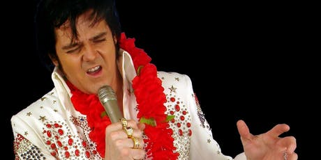 ELVIS Tribute Night Friday 28th June 2019 tickets