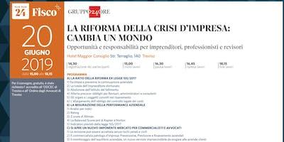 LA RIFORMA DELLA CRISI D'IMPRESA CAMBIA UN MONDO, Treviso, 20 giugno