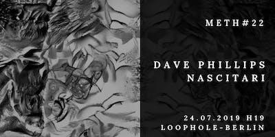 Meth# Dave Phillips * Nascitari