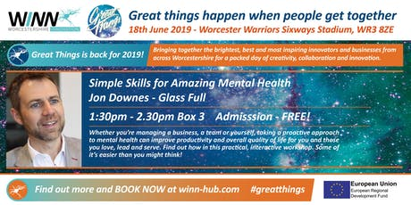 Simple Skills for Amazing Mental Health; Jon Downes - Glass Full tickets