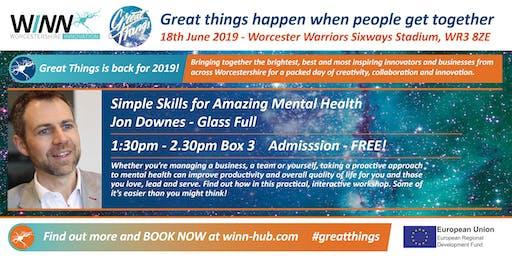 Simple Skills for Amazing Mental Health; Jon Downes - Glass Full