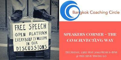 Speakers Corner - The Coachnecting Way