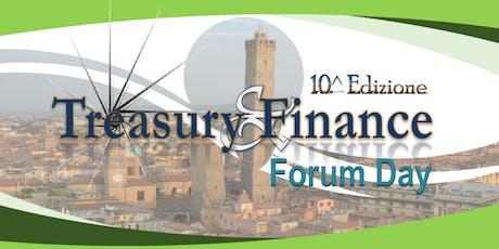 Treasury & Finance Forum Day - 10^ Edizione  biglietti