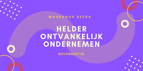 Persoonlijke Workshop Helder Ondernemen - Focus & Finance - Kom ruimte maken voor je volgende succes! tickets