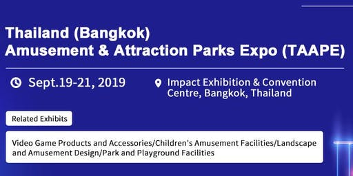 Thailand(Bangkok) Amusement and Attraction park Expo 2019