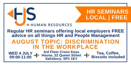 HJS *FREE* Monthly HR Seminar (August): Discrimination in the Workplace tickets