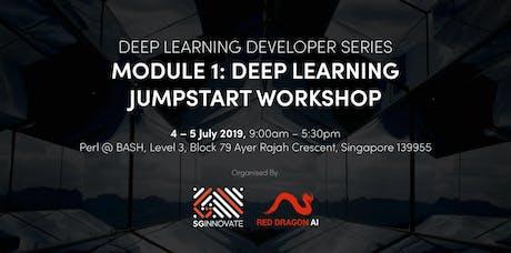 Deep Learning Jumpstart Workshop (4 – 5 July 2019) tickets