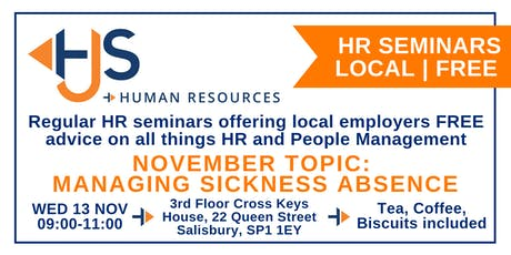 HJS *FREE* Monthly HR Seminar (Nov): Managing Sickness Absence tickets