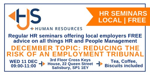 HJS *FREE* Monthly HR Seminar (Dec): Reducing the Risk of an Employment Tribunal