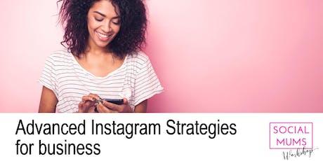 Advanced Instagram Strategies for Business - Tunbridge Wells tickets