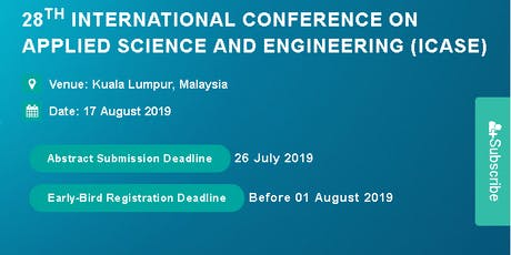 28th International Conference on Applied Science and Engineering (ICASE) tickets